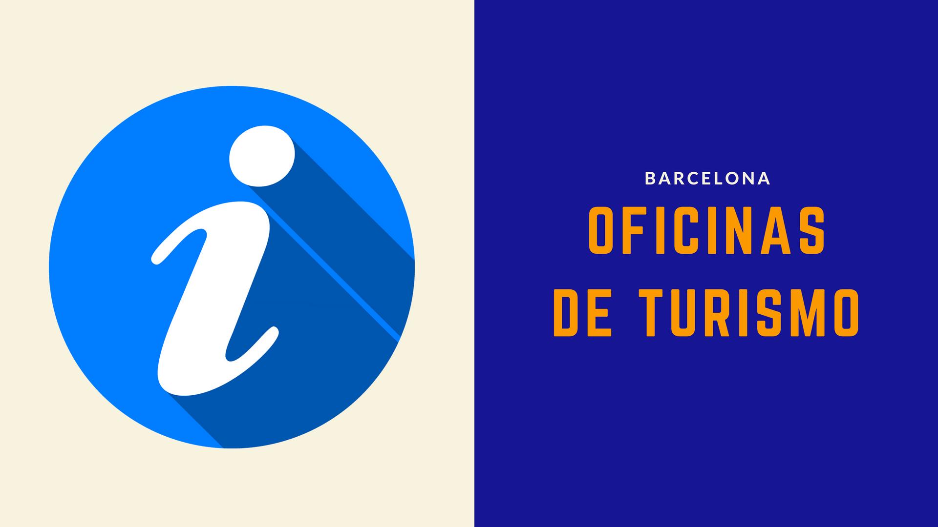 Oficinas de turismo en barcelona for Oficina de turismo barcelona
